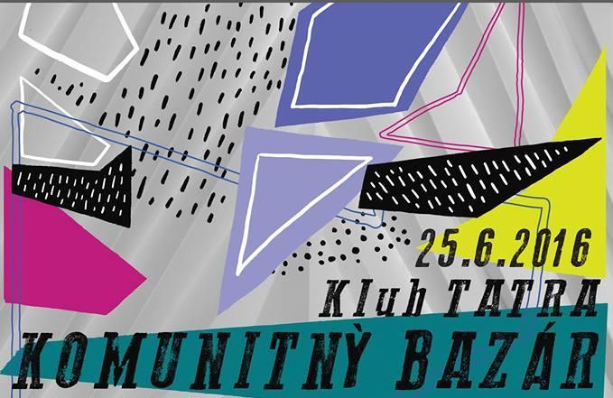 Prvý Komunitný bazár Klubu Tatra bude už 25 - Kam v meste  f4d6d2008d